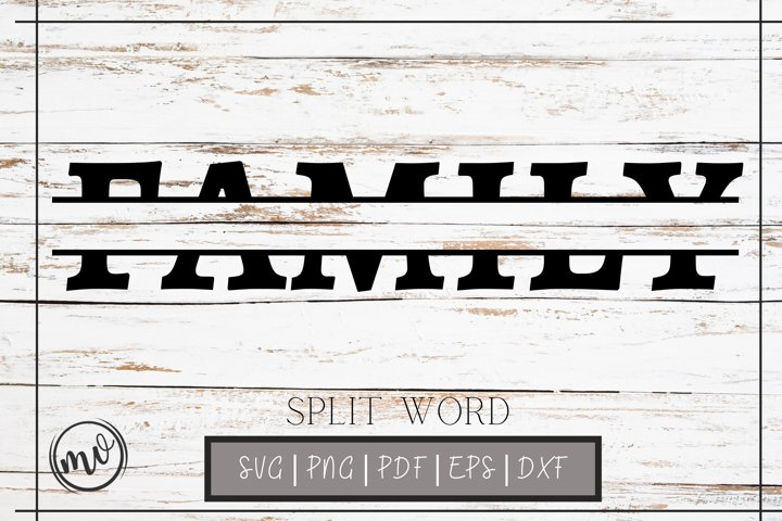 FAMILY Split Word SVG Cut File