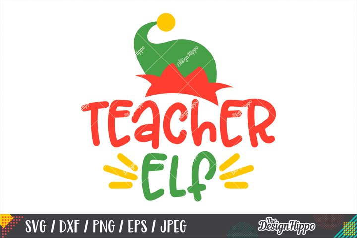Teacher Elf SVG, Elf Hat, Christmas Teacher SVG DXF PNG File