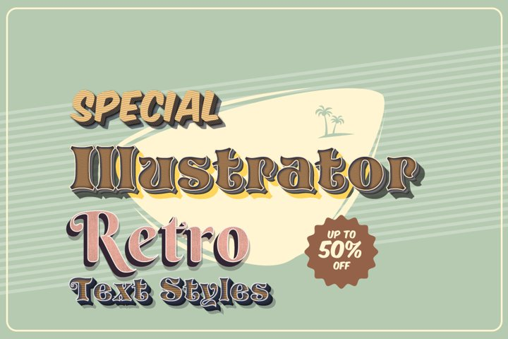 Retro Text Graphic Styles for Adobe Illustrator
