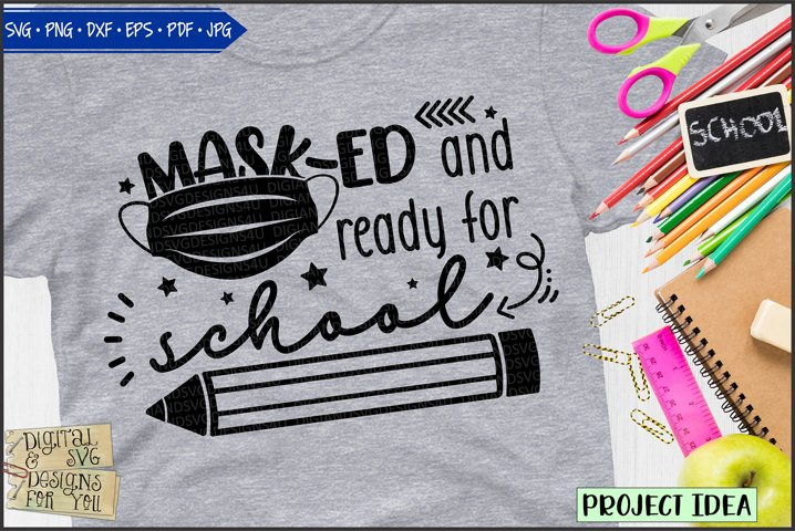 Masked and ready for school | Mask | Back to school svg