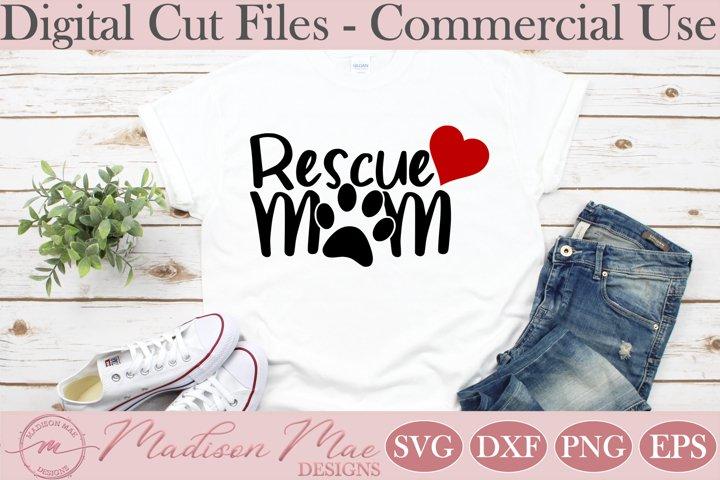 Dog SVG, Dog Lover SVG, Rescue Mom