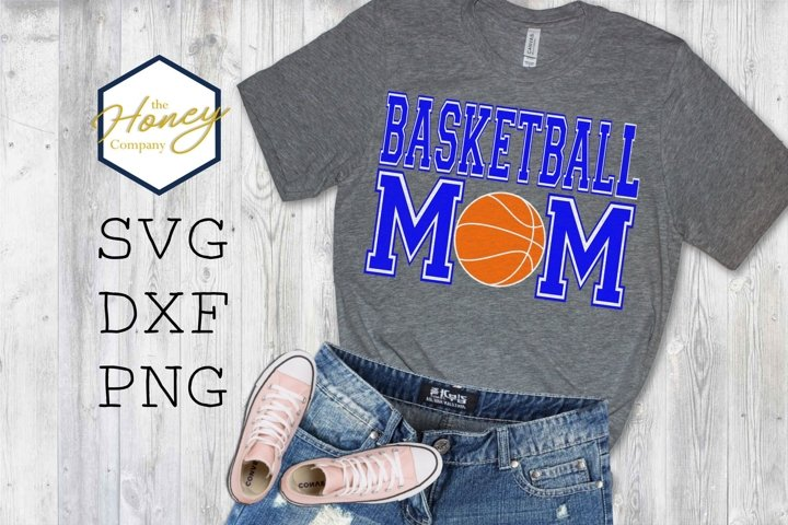 Basketball Mom SVG PNG DXF Sports HTV Clip Art Cut Files