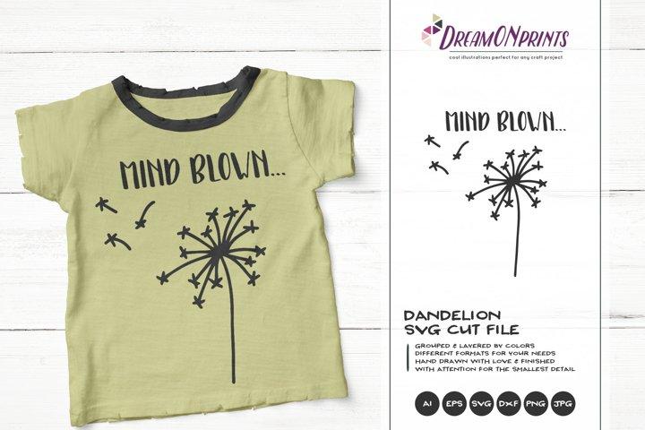 Dandelion SVG Cut Files | Mind Blown | Funny SVG