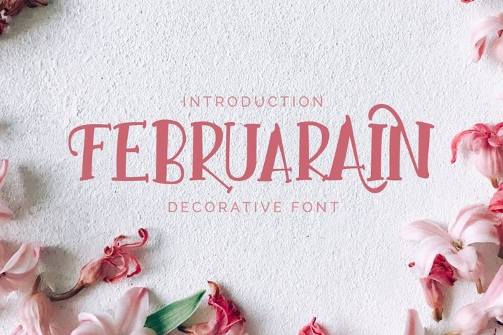 Februarain || Staylistic Decoratif Serif