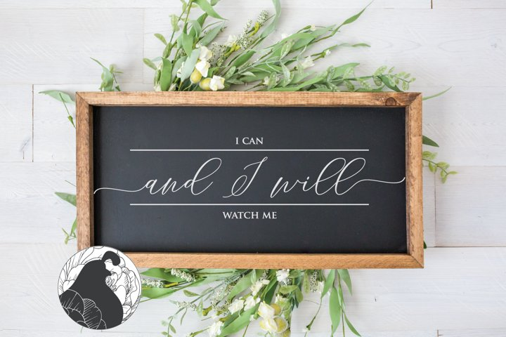 I Can and I Will SVG, Motivational SVG