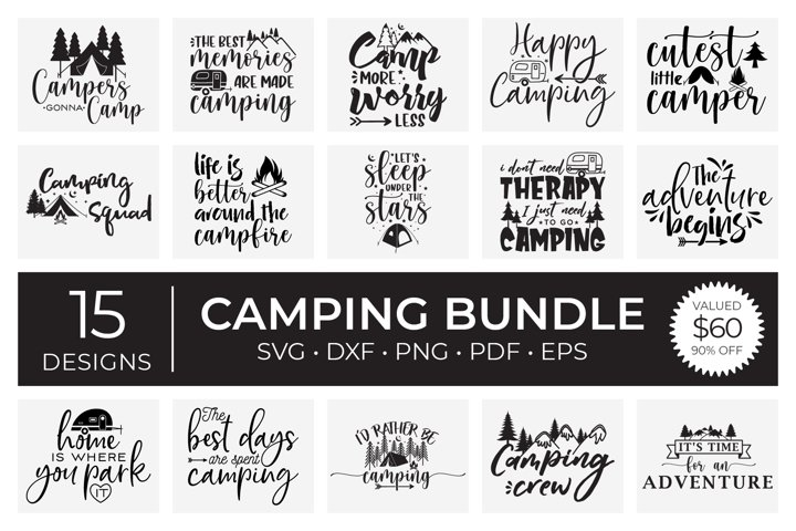 Camping SVG Bundle, Camping Quotes SVG DXF EPS PNG