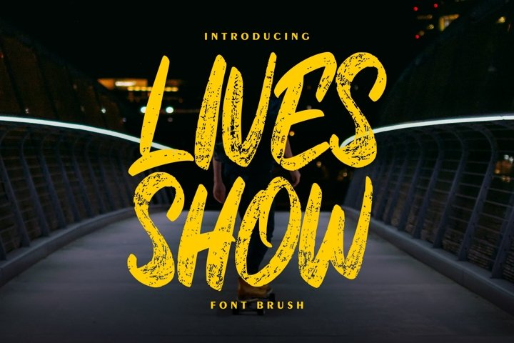 Lives Show | Brush Font