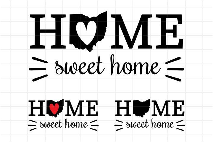 Ohio SVG, Home Sweet Home Ohio Cutting File