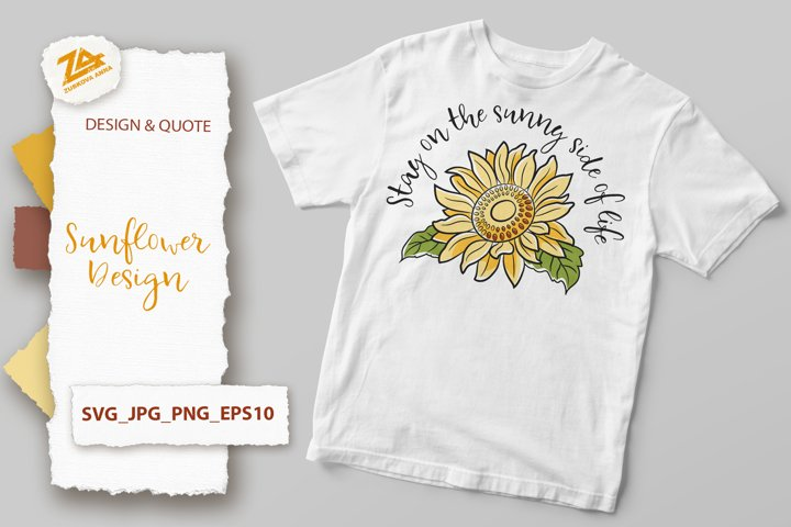 Inspirational Quote and Sunflower Design SVG, JPG, PNG, EPS