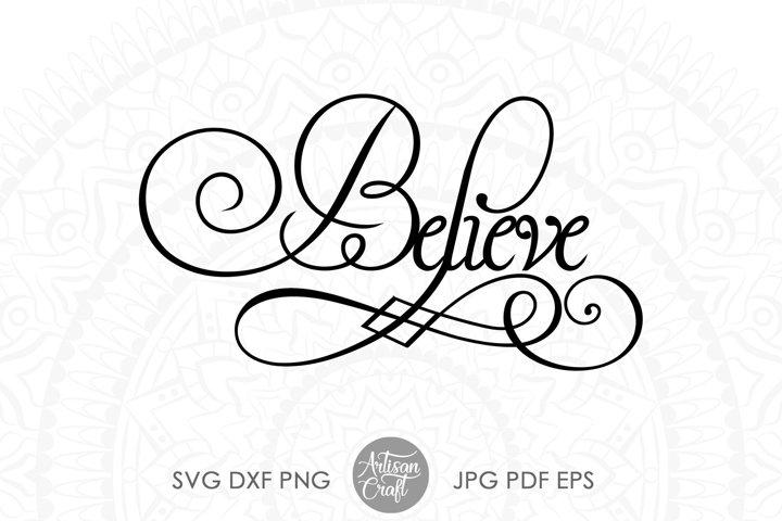 Believe SVG, believe sign, vinyl cut files