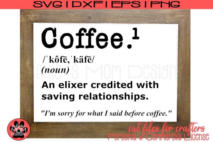 Coffee Definition| Funny Coffee Saying | SVG Cut File