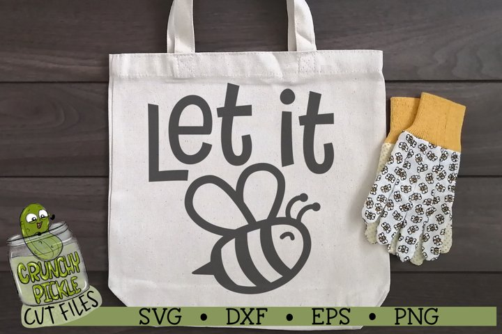 Let it Bee SVG Cut File