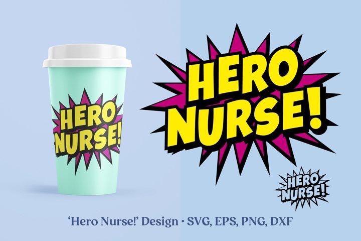 Hero Nurse SVG DXF EPS PNG File