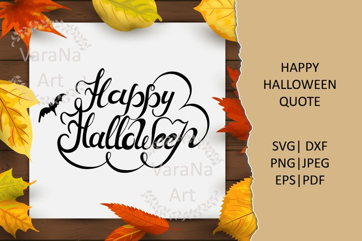 Happy Halloween hand lettering quote. SVG|DXF|PNG|EPS|PDF