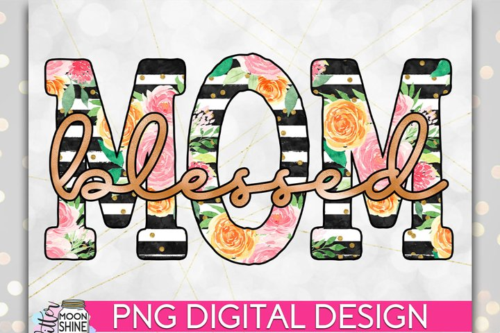 Blessed Mom Floral PNG Sublimation Design