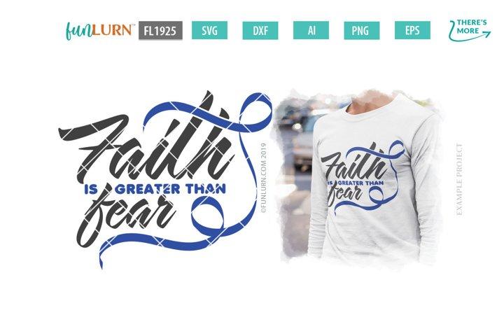 Faith is Greater Than Fear Dark Blue Ribbon SVG Cut File