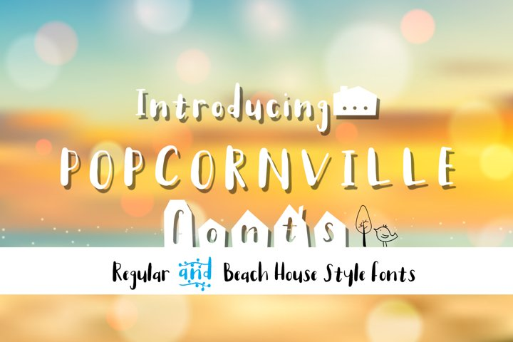 Popcornville font and beach house style - two style fonts