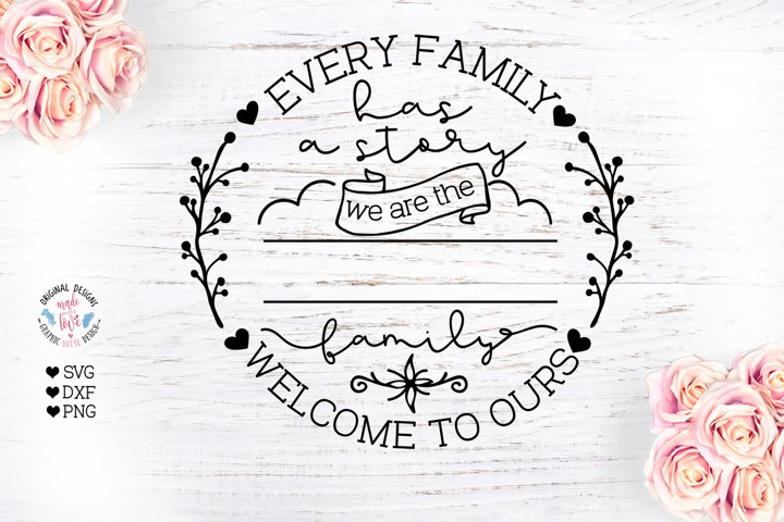 Every Family Has a Story Cut File - Family Last Name Frame