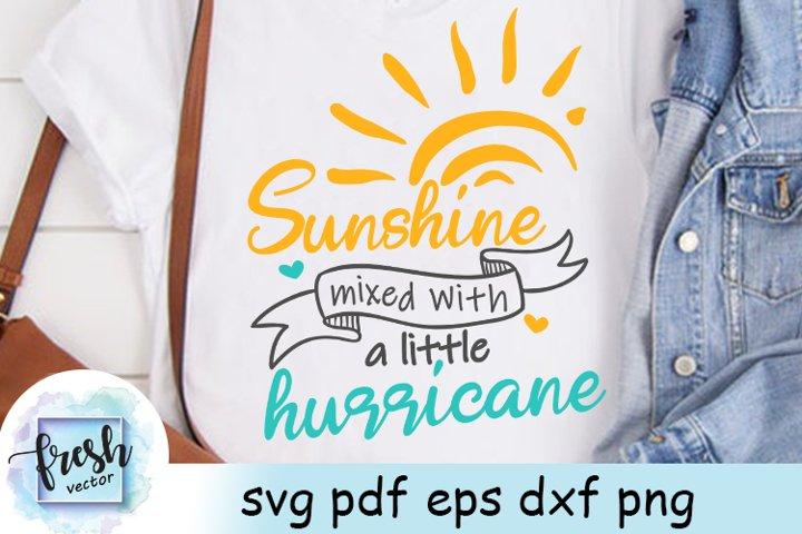 Sunshine Mixed With A Little Hurricane Svg Summer Svg