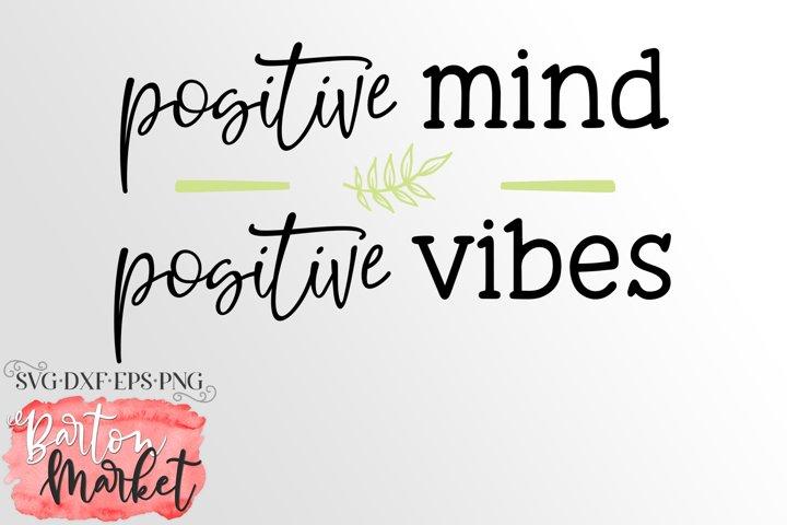 Positive Mind Positive Vibes SVG DXF EPS PNG