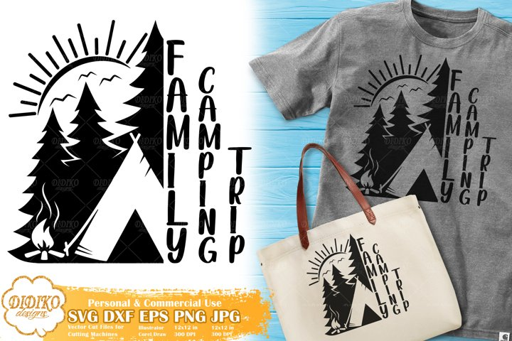 Camping SVG | Family Camping Trip SVG | Summer Camp SVG