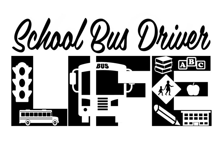School Bus Driver Life SVG Cutting File for the Cricut.