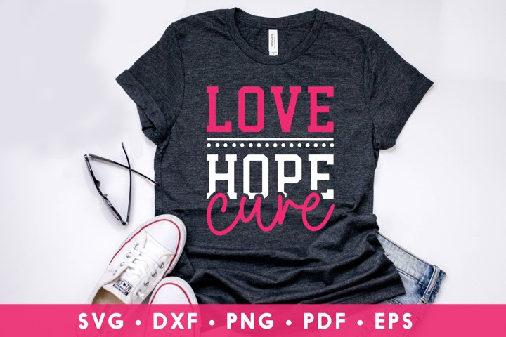 Love Hope Cure, Cancer Awareness, Breast Cancer SVG, DXF,PNG