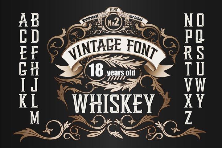 Whiskey OTF label font. Uppercase only!