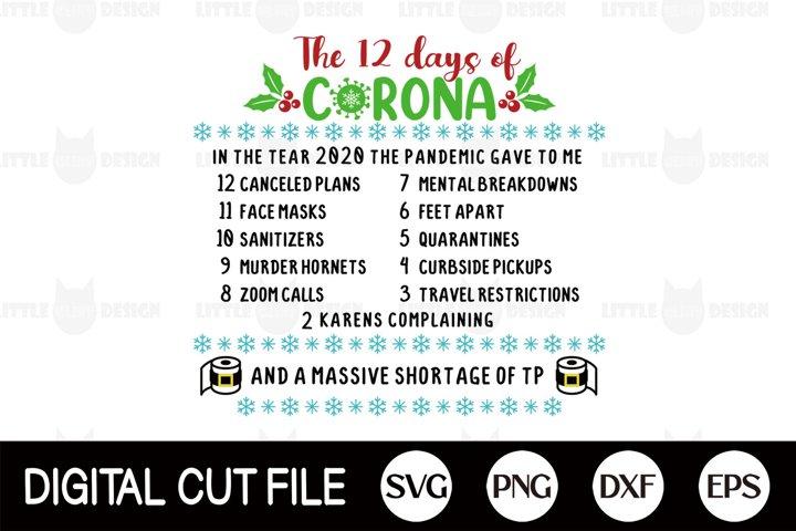 12 Days of Corona SVG, 2020 Christmas SVG, Pandemic Shirt
