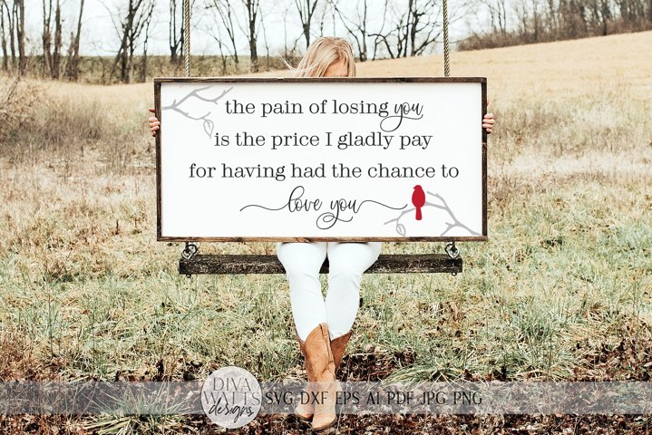The Pain Of Losing You SVG   Grief and Loss Red Cardinal Sig