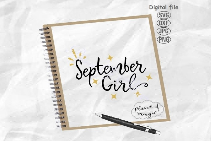 September Birthday Svg, September Girl Svg,Birthday Girl Svg