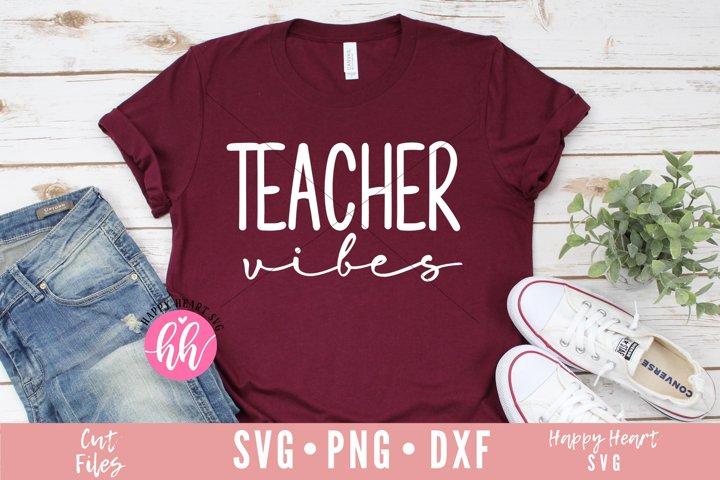 Teacher Vibes SVG