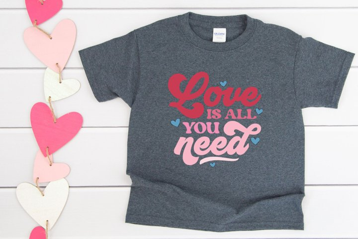 Valentines Day SVG - Love Is All You Need