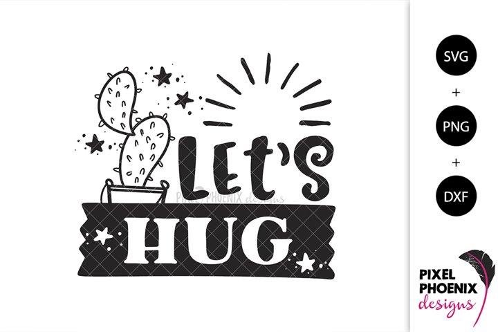 Lets Hug - Cactus SVG