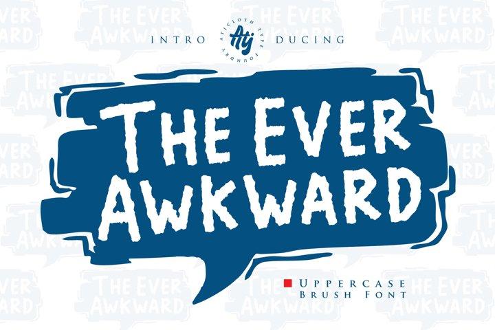 The Ever Awkward
