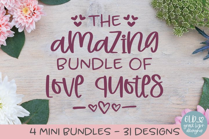 Amazing Bundle Of Love Quotes - 31 Designs