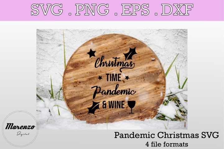 Christmas Time Pandemic And Wine SVG PNG EPS DXF