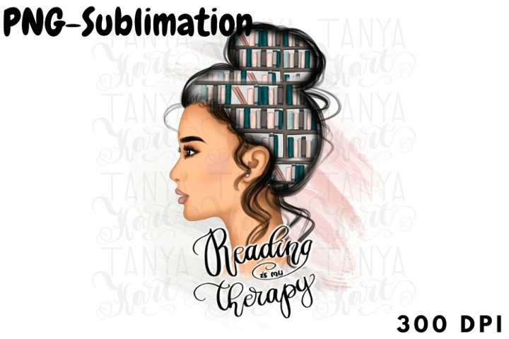 Reading Is My Therapy | Sublimation Png