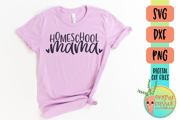 Homeschool Mama SVG | School SVG | Mom Shirt SVG