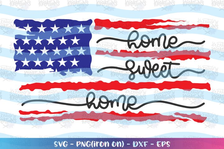 4th of July svg Home sweet Home distress flag