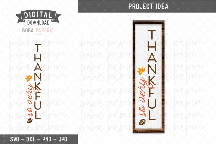 Fall Vertical Porch Sign SVG - So Very Thankful svg