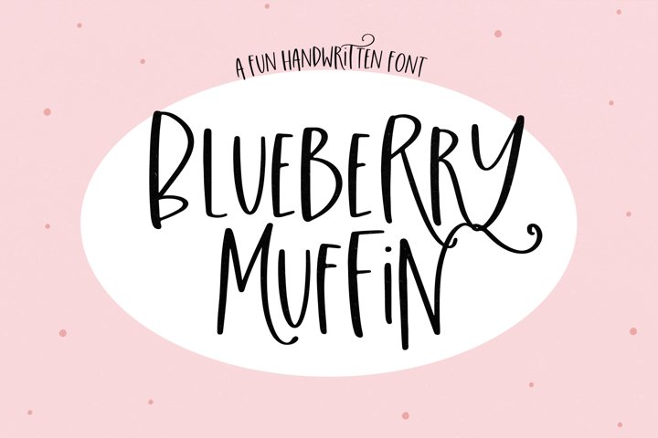 Blueberry Muffin - A Fun Handwritten Font