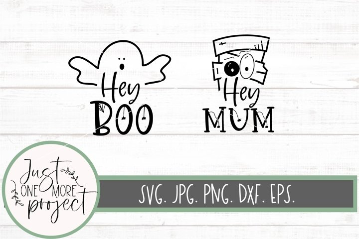 Hey Boo svg, Hey Mum svg, Mummy svg, Cute ghost svg, Mommy a
