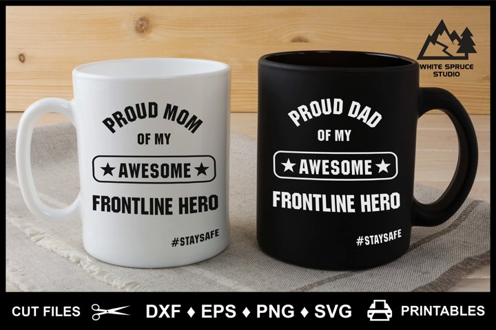 Proud Mom Dad Frontline Hero DXF EPS PNG SVG