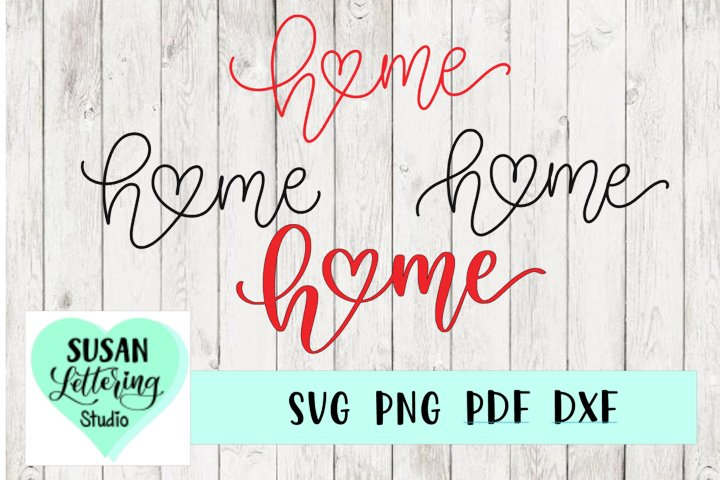 Home Heart Love Monoline hand lettered script SVG, 4 designs