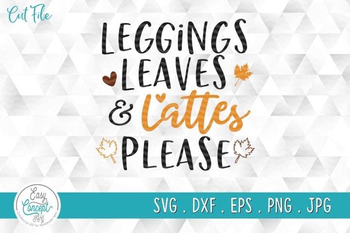 Leggings Leaves and Lattes Please Svg, Pumpkin Svg