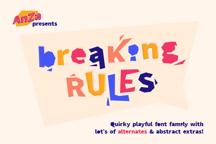 Breaking Rules - new quirky playful and funny font family.