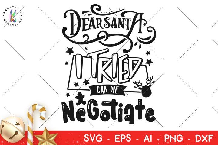 Christmas svg Dear Santa I tried, can we Negotiate