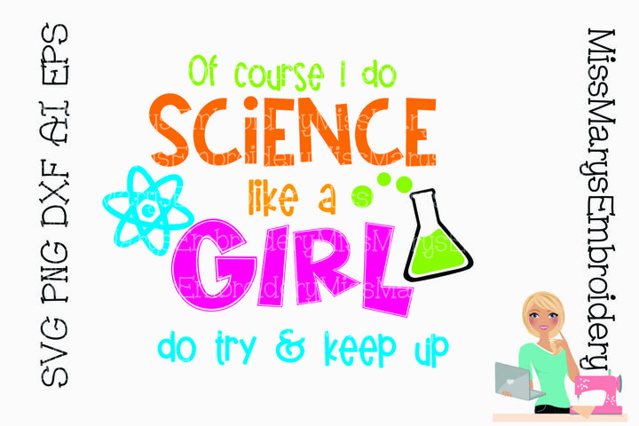 Science Like A Girl SVG Cutting File PNG DXF AI EPS