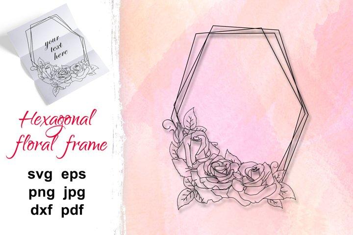 Flower Wreath SVG, hexagon rose frame, wedding invitation.